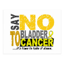 Say NO To Bladder Cancer 1 Postcard