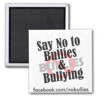 Say No to Bullies 2 Inch Square Magnet