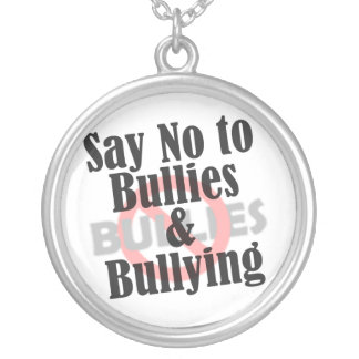 Say No to Bullies & Bullying Silver Plated Necklace