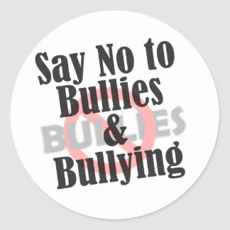 Say No to Bullies Classic Round Sticker