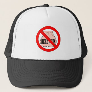 Say No To Deez Nuts Trucker Hat