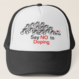 Say No to doping in cycling Trucker Hat
