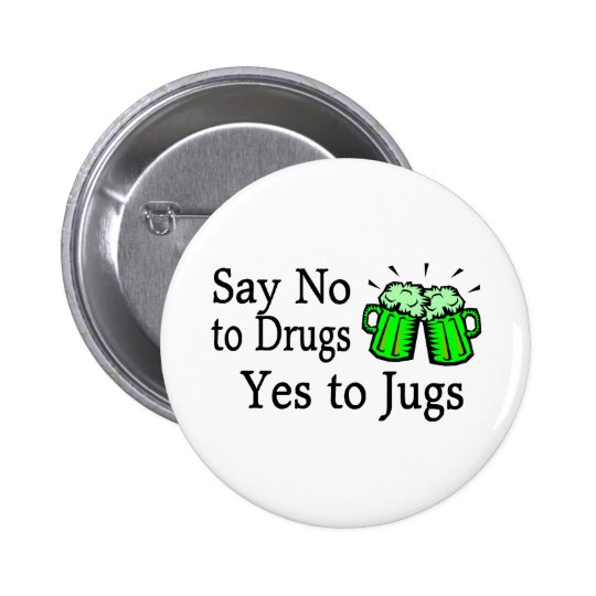 Say No To Drugs Green Beer Pinback Button