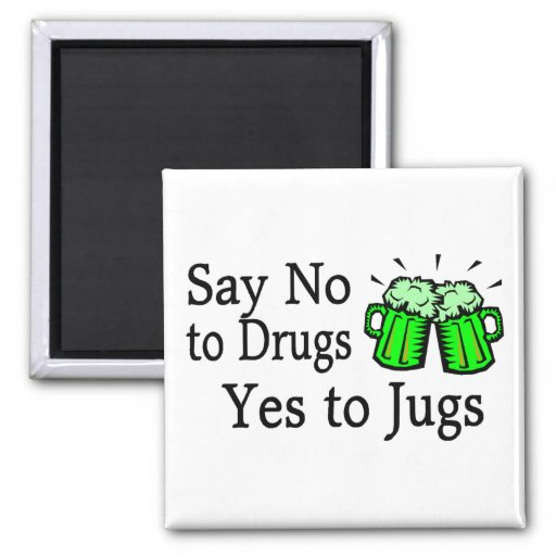 Say No To Drugs Green Beer St Patricks Day 2 Inch Square Magnet