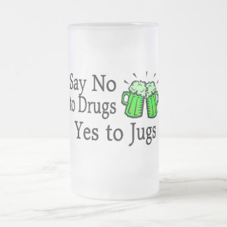 Say No To Drugs Green Beer St Patricks Day Coffee Mug