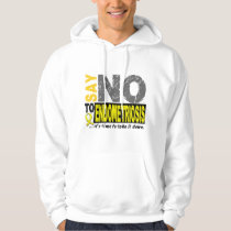 Say NO To Endometriosis 1 Hoodie