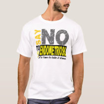 Say NO To Endometriosis 1 T-Shirt