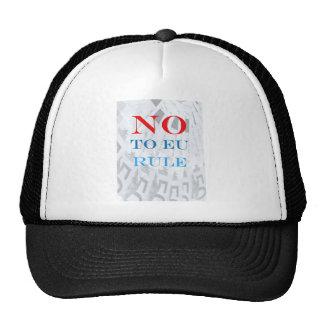 Say No to EU Rule Trucker Hat