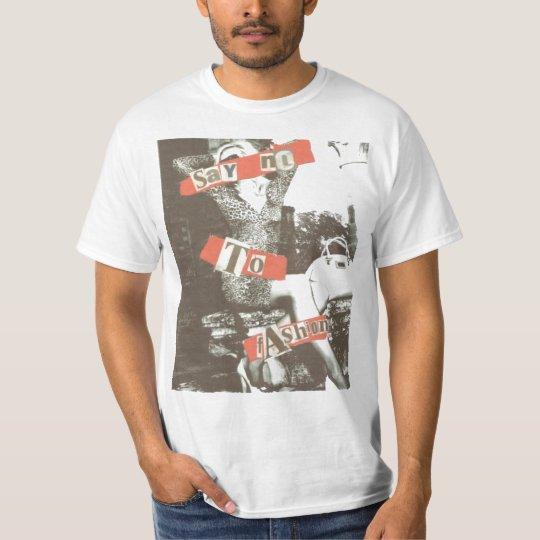 Say No To Fashion T-Shirt
