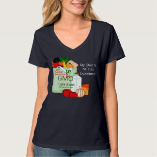 Say No To  Genetically Modified Food T-shirt