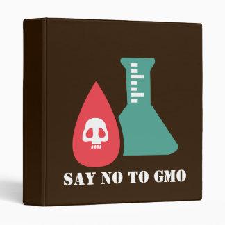 Say No to GMO 3 Ring Binder