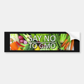 Say no to GMO Car Bumper Sticker