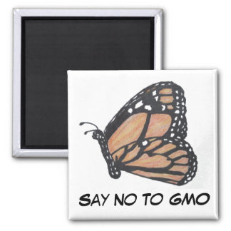 Say No To GMO Monarch Butterfly Magnet