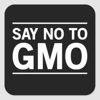 Say No To GMO Square Sticker