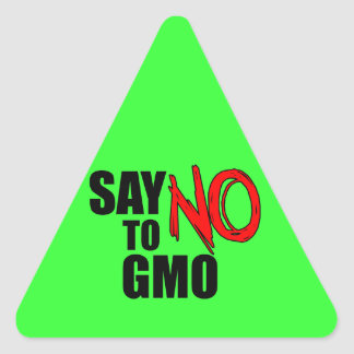 Say NO to GMO Triangle Sticker