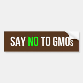 Say No to GMOs bumper sticker