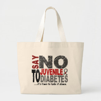Say NO To Juvenile Diabetes 1 Large Tote Bag