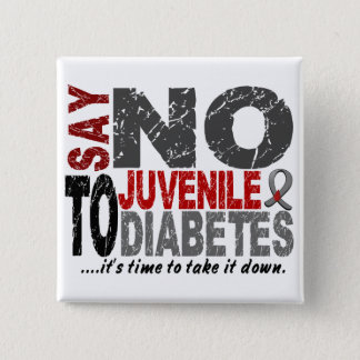 Say NO To Juvenile Diabetes 1 Pinback Button