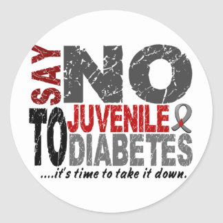 Say NO To Juvenile Diabetes 1 Classic Round Sticker