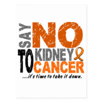 Say NO To Kidney Cancer 1 Postcard