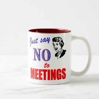 Say No to Meetings Office Humor Lady Two-Tone Mug