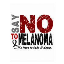 Say NO To Melanoma 1 Postcard