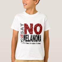 Say NO To Melanoma 1 T-Shirt