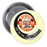 Say no to Mitch McConnell 3 Inch Round Button