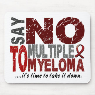 Say NO To Multiple Myeloma 1 Mouse Mat