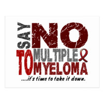 Say NO To Multiple Myeloma 1 Postcard