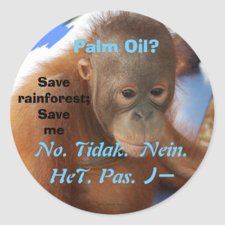 Say No to Palm Oil Classic Round Sticker