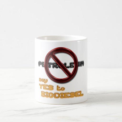 Say NO to PETROLEUM, say YES to BIODIESEL mug