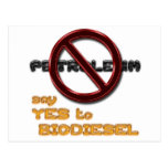 Say NO to PETROLEUM, say YES to BIODIESEL postcard