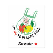 Say No To Plastic Bags Sticker