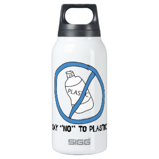 Say No to Plastic Insulated Water Bottle