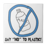 Say No to Plastic Tiles