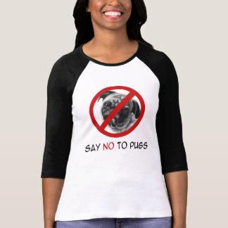 Say-No-To-Pugs Tee Shirts