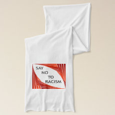 Say no to racism scarf
