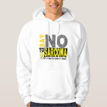 Say NO To Sarcoma 1 Hoodie