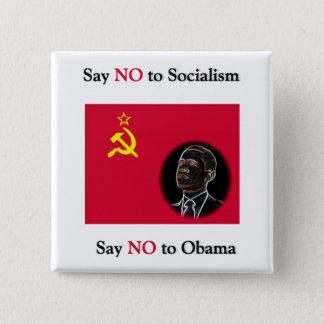 Say NO to Socialism Say No to Obama Pinback Button