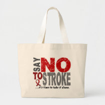 Say NO To Stroke 1 Large Tote Bag