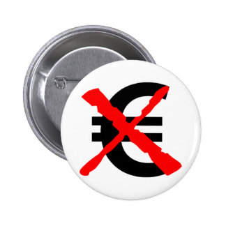 Say No to the Euro! Pinback Button