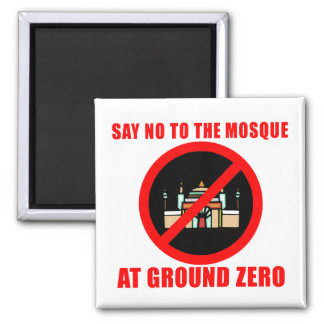 SAY NO to the MOSQUE in New York City 2 Inch Square Magnet