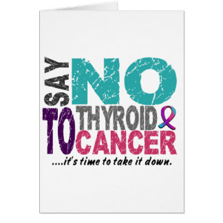 Say NO To Thyroid Cancer 1 Card