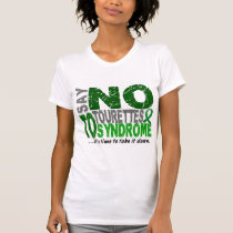 Say No To Tourette's Syndrome T-Shirt