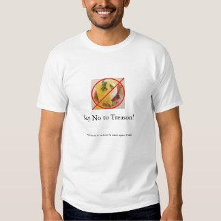 Say No to Treason T-shirt