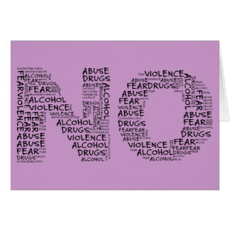 Say No to Violence, Abuse, Drugs, Alcohol, & Fear Card