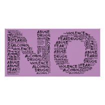 Say No to Violence, Abuse, Drugs, Alcohol, & Fear Poster
