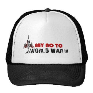 Say no to world war 3 trucker hat