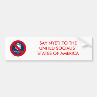 SAY NYET! TO THE UNITED SO... CAR BUMPER STICKER
